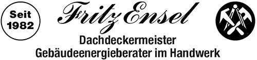 Dachdeckermeister Fritz Ensel